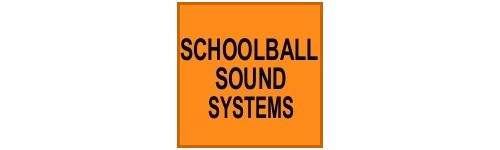 SCHOOLBALL SOUND SYSTEMS