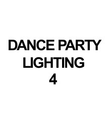 DANCE PARTY LIGHTING 4