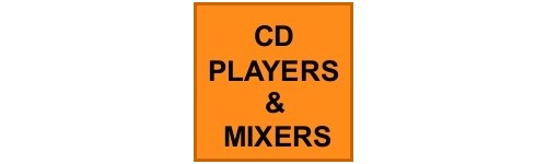 CD PLAYERS AND MIXERS