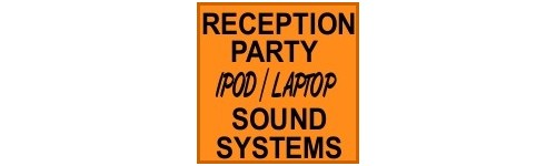RECEPTION & PARTY IPOD/LAPTOP SOUND HIRE